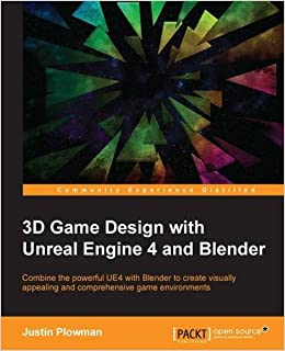 3D Game Design with Unreal Engine 4 and Blender: Combine the