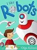 I like Robots