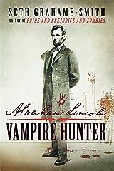 Abraham Lincoln Vampire Hunter by Seth Grahame-Smith (2010-04-29) Paperback