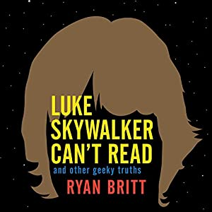 Luke Skywalker Can't Read Audiobook