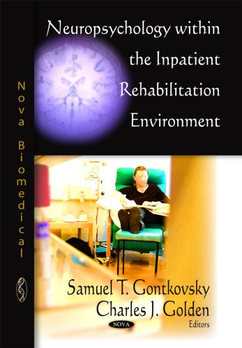 Neuropsychology within the Inpatient Rehabilitation Environment (Nova Biomedical)