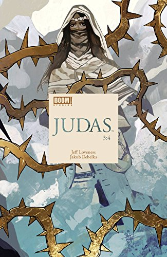 JUDAS #3 (OF 4) RELEASE DATE 2/14/2018