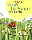 1,001 Ways to Save the Earth, Joanna Yarrow, 081185986X