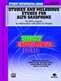 Student Instrumental Course Studies and Melodious Etudes for Alto Saxophone, Willis Coggins and James D. Ployhar, 0757900674