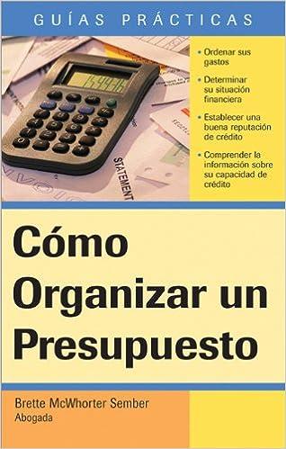 Cómo Organizar un Presupuesto: How to Make a Budget (Spanish