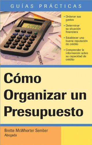 Cómo Organizar un Presupuesto: How to Make a Budget (Spanish) (Guias Practicas) (Spanish Edition) by Brand: Sphinx Publishing