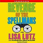 Revenge of the Spellmans | Lisa Lutz