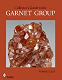 A Collectors Guide to the Garnet Group
