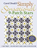 img - for Carol Doak's Simply Sensational 9-Patch: 12 Quilt Projects Mix & Match Units to Create a Galaxy of Paper-Pieced Stars book / textbook / text book