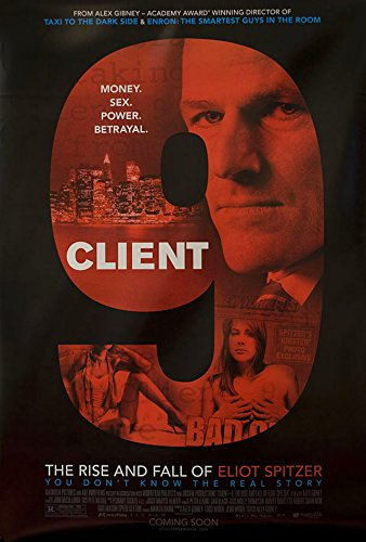 Client 9: The Rise and Fall of Eliot Spitzer 2010 U.S. One Sheet Poster