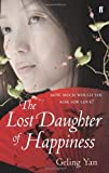 The Lost Daughter of Happiness by Geling Yan front cover