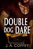 Double Dog Dare: Mack and Allison - Friends to Lovers (Southern Seductions) (Volume 4)