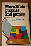 More Bible Puzzles and Games, M. J. Capley, 0800783204