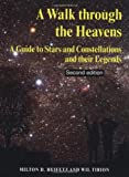A Walk through the Heavens, Milton D. Heifetz and Wil Tirion, 0521625130