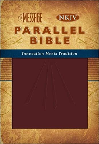The Message: New King James Version, Parallel Bible: Thomas Nelson