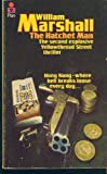 The Hatchet Man, William Marshall, 0445406593