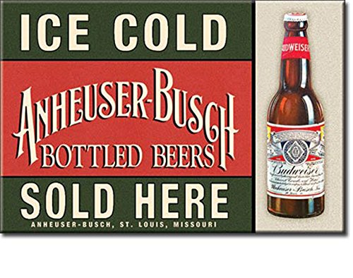 ICE COLD ANHEUSER-BUSCH BOTTLED BEERS SOLD HERE Budweiser 2