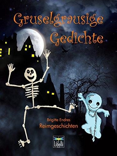 Scary Halloween Limericks (Gruselgrausige Gedichte: Reimgeschichten aus dem Bayerischen Rundfunk von Brigitte Endres (German)