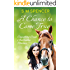 A Chance to Come True (Copperhead Creek - Australian Romance Book 1)