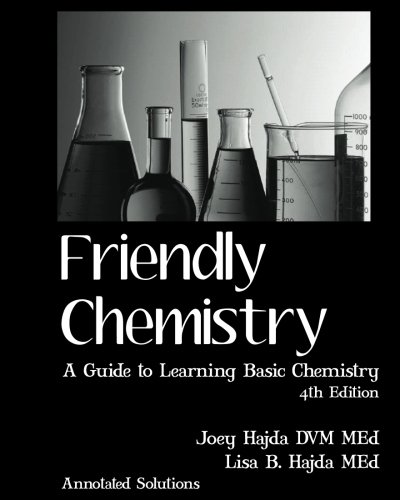 1: Friendly Chemistry Annotated Solutions Manual