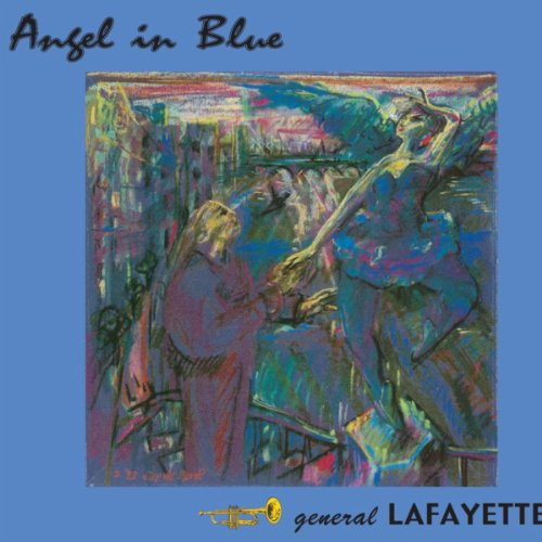 Angel in blue by general lafayette on amazon music for Lafayette cds 30