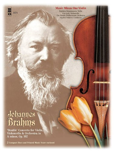 Brahms - Double Concerto for Violin & Violoncello in A Minor, Op. 102: Music Minus One Violin Deluxe 2-CD Set (Music Minus One (Numbered)) pdf epub