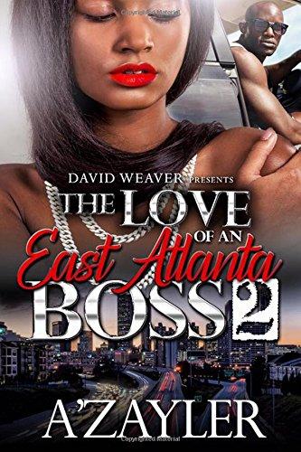 Download The Love of an East Atlanta Boss 2 (Volume 2) pdf epub