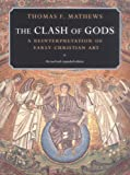 The Clash of Gods: A Reinterpretation of Early Christian Art (Princeton Paperbacks)