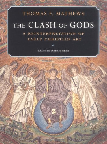 The Clash of Gods. A reinterpretation of early Christian art.