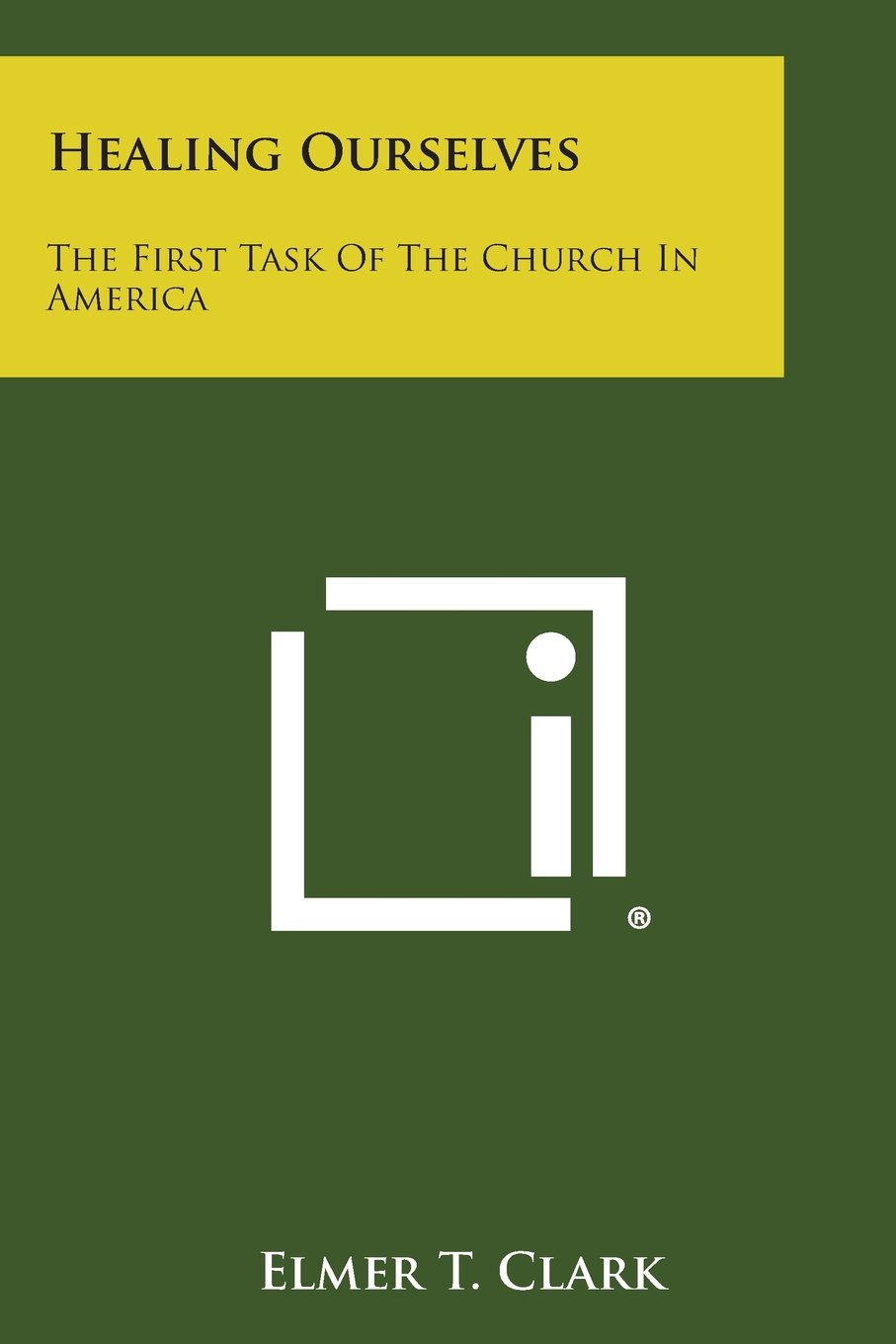 Download Healing Ourselves: The First Task of the Church in America PDF