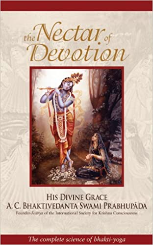 The Nectar Of Devotion Complete Science Bhakti Yoga 2nd Edition