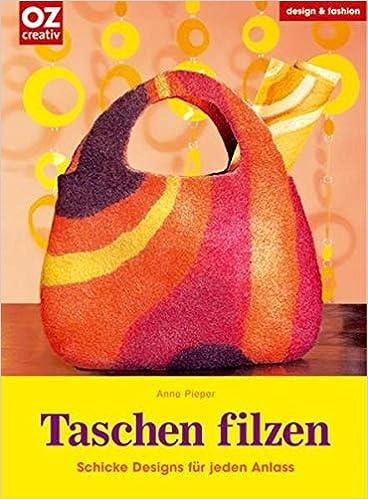 Taschen Filzen Schicke Designs Für Jeden Anlass Design Fashion