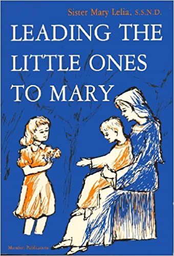 Image result for leading the little ones to mary