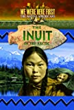 The Inuit of the Arctic, Orr, 1624690734
