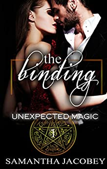 The Binding (Unexpected Magic Book 1) by [Jacobey, Samantha]