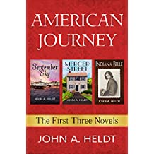 American Journey: The First Three Novels