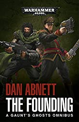 The Founding (Gaunts Ghosts)