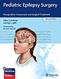 Pediatric Epilepsy Surgery: Preoperative Assessment