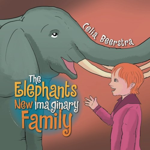 Download The Elephants New Imaginary Family PDF