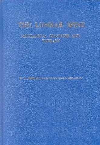 By ROBIN A. MCKENZIE - The Lumbar Spine: Mechanical Diagnosis and Therapy (1905-06-20) - Spine Lumbar Mckenzie
