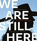 img - for We Are Still Here: A Photographic History of the American Indian Movement book / textbook / text book