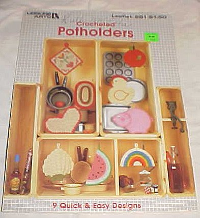 Leaflet 9 Designs (Leisure Arts Crochet Potholders 1983 Leaflet 281 (9 Quick and Easy Designs))