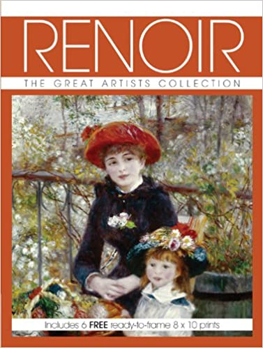 Renoir: The Great Artists Collection, Includes 6 FREE ready-to-frame 8 x 10 prints (Great Artists Collection Print Pack)