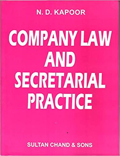 COMPANY LAW AND SECRETARIAL PRACTICE BY ND KAPOOR PDF