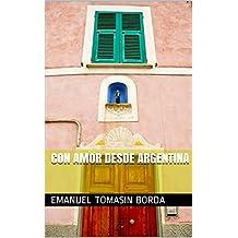 Con amor desde Argentina  (Spanish Edition)