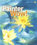 The Painter Wow! Book, Cher Threinen-Pendarvis, 0321792645