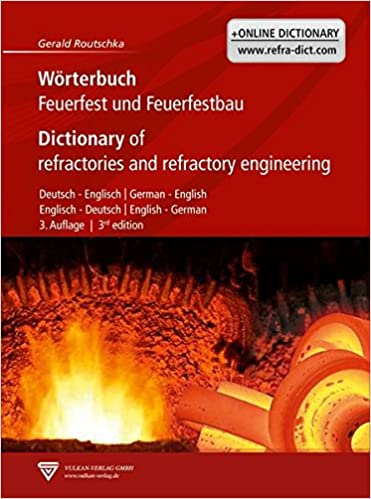 Dictionary of Refractories and Refractory Engineering