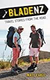 Blade NZ: Travel Stories From the Road (Adventure Travel the Length of New Zealand)