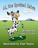 Al, the Spotted Zebra, Lori Z. Scott, 098190808X