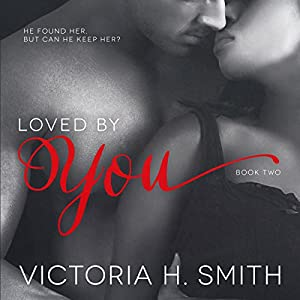Loved by You Audiobook
